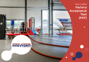 Factory Acceptance Test (FAT) Topic Leaflet | InnoVfoam Blusschuimsystemen