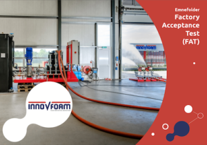 Factory Acceptance Test (FAT) Topic Leaflet | InnoVfoam Blusschuimsystemen